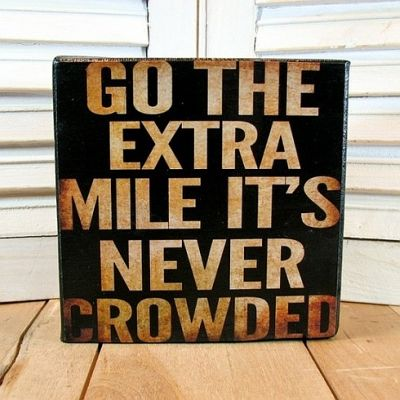 Extra mile saying quote