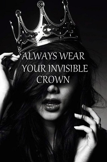 Invisible crown saying quote