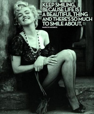Keep smiling - Marilyn Monroe quotes