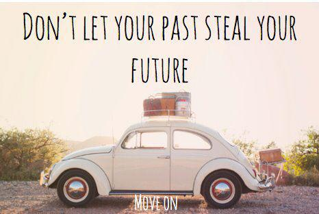 Don't Let Your Past Steal Your Future
