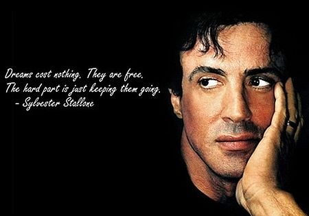 Sylvester Stallone dreams quotes
