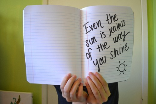 The way you shine Sun quotes