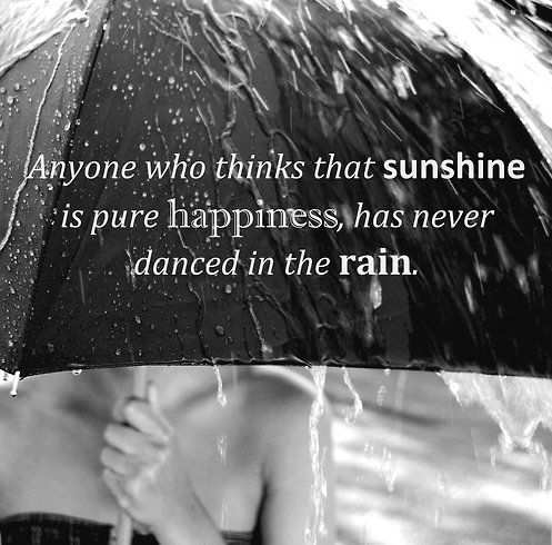 Pure happiness rain quote