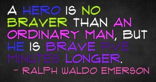 hero brave quotes