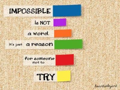 impossible inspirational quotes