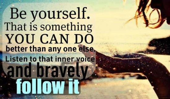 Be Yourself bravery picture quotes
