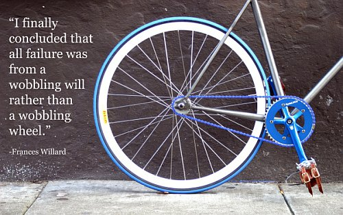 Bike wheel with quote by Frances Willard