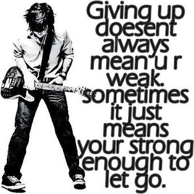 Giving up quote and saying