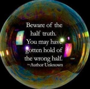 The Half Truth