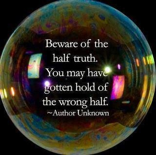 Half truth quote