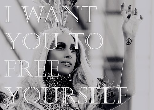 Lady Gaga yourself quote