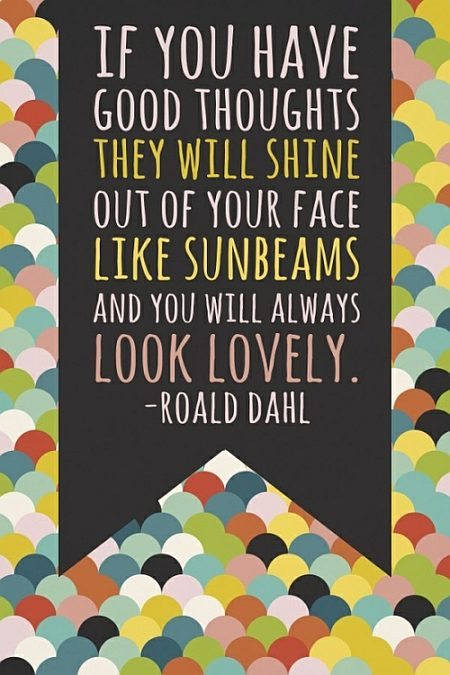 Lovely by Roald Dahl quote