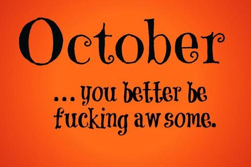October awesome quote Picture