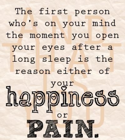 Pain, happines quotes