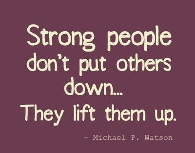 Strong People quote by Michael P. Watson