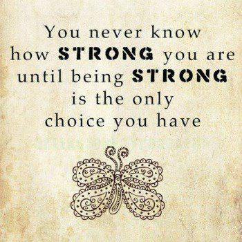 Life Strong Choice Quotes