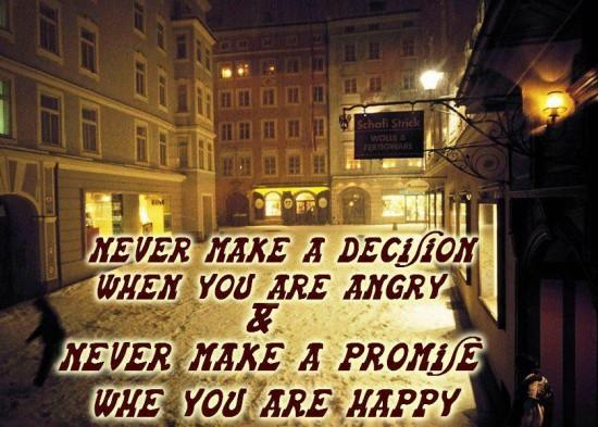 Don't Make a decision picturequote