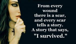 From Every Wound There Is A Scar
