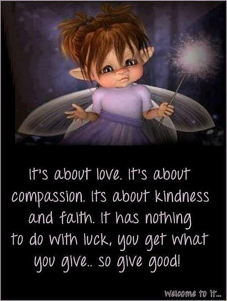 Its Bout Faith, Love, Compassion Quote