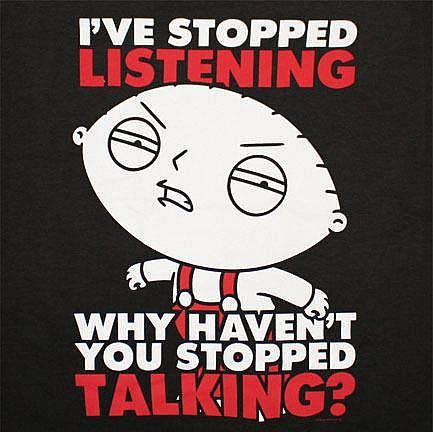 Why Haven't You Stopped Talking?