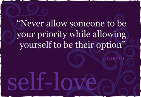 Self love - priority quote