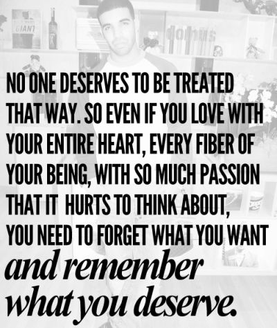 What you deserve - love quote