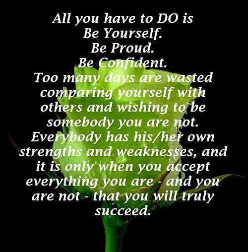 Be yourself - life quote