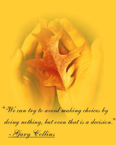 Choices decision quotes