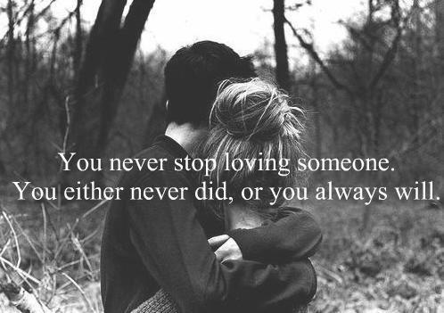 Never stop loving quote