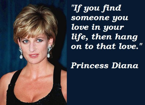 Princess-Diana Love Quote