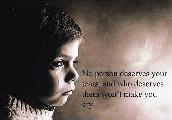 No Person Deserves Your Tears
