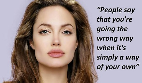 angelina jolie quote on Life