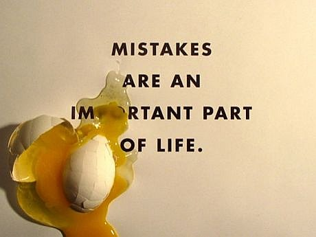 Mistakes Are Part Of Life
