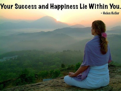 Your Success And Happiness Lie Within You