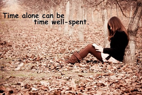 Time Alone Quote