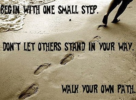 Begin With One Small Step