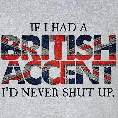 British Accent Quote