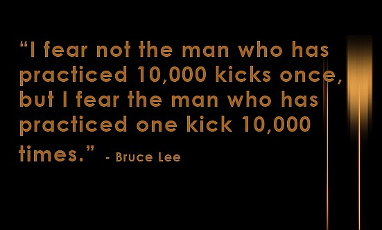 10000 kicks Bruce Lee quote