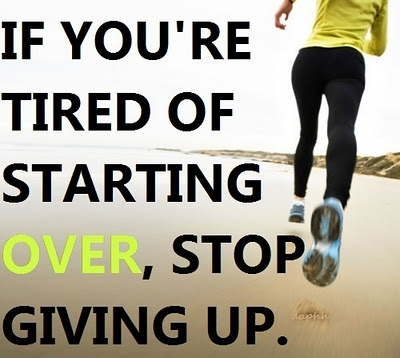 If You Are Tired Of Starting Over