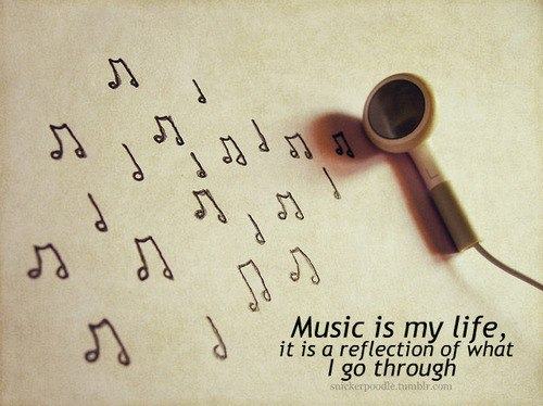 Music is my life quote