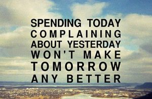 Spending Today Complaining