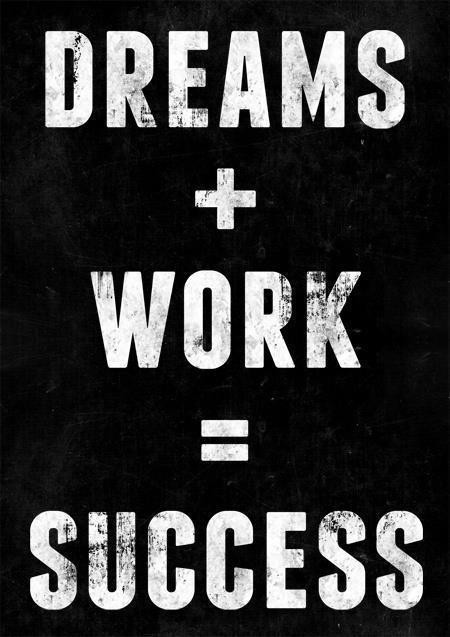 Dream and work quote