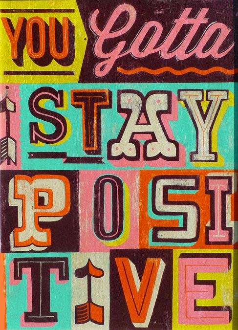 always stay positive quote