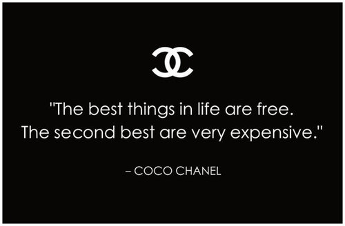 best things in life coc chanel quote