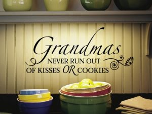 Grandmas Never Run Out Of Kisses