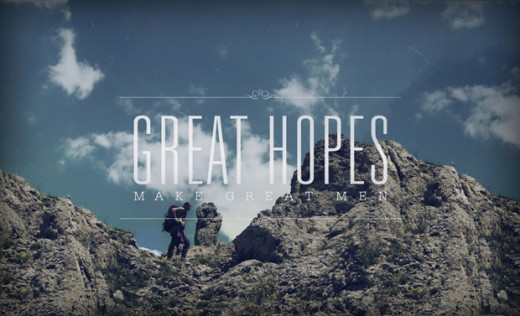great hopes make great men quote
