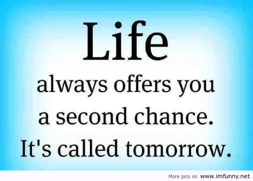 life always offers you a second chance quote