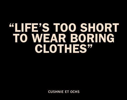 life is too short fashion