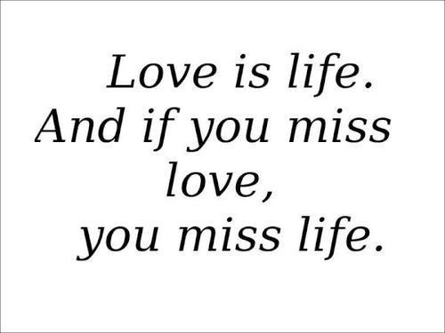 love is life quote