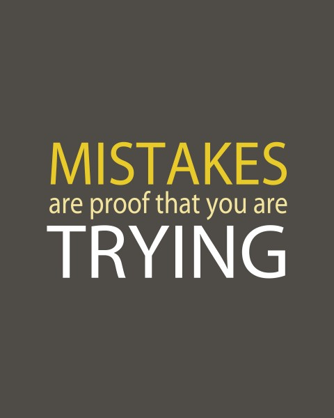 mistakes are proof quote